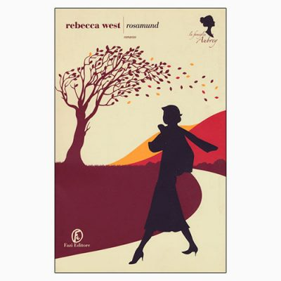 "La copertina del libro ""Rosamund"", scritto da Rebecca West e pubblicato da Fazi Editore"