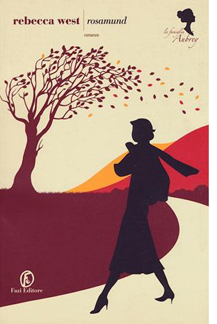 """La copertina del libro """"Rosamund"""" di Rebecca West (Fazi Editore)"""