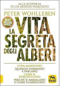 """La copertina del libro """"La vita segreta degli alberi"""" di Peter Wohlleben (Macro Edizioni)"""