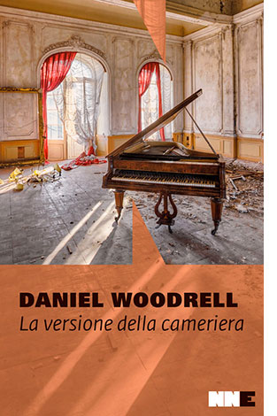 """La copertina de """"La versione della cameriera"""", libro scritto da Daniel Woodrell e pubblicato da NN Editore"""