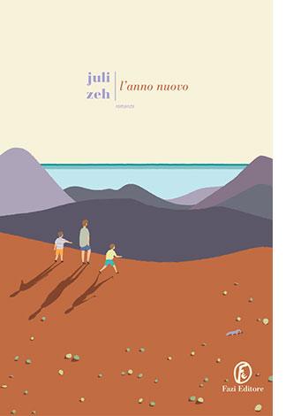 """La copertina del libro """"L'anno nuovo"""" di Juli Zeh (Fazi Editore)"""