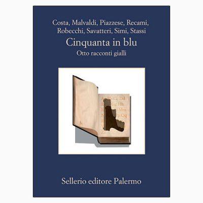 """La copertina del libro """"Cinquanta in blu"""", scritto da autori vari e pubblicato da Sellerio"""