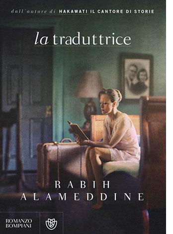 """La copertina del libro """"La traduttrice"""" di Rabih Alameddine (Bompiani)"""