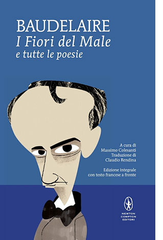 """La copertina del libro """"I Fiori del Male"""" di Charles Baudelaire (Newton Compton Editori)"""