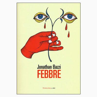 """La copertina di """"Febbre"""", libro scritto da Jonathan Bazzi e pubblicato da Fandango"""
