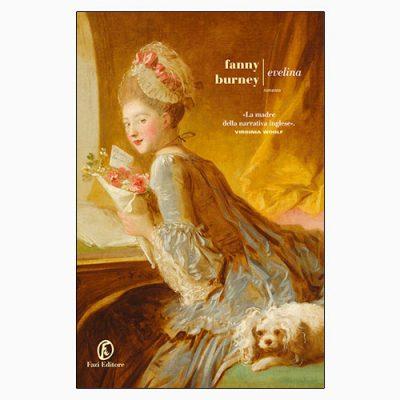 """La copertina del libro """"Evelina"""" di Fanny Burney (Fazi Editore)"""