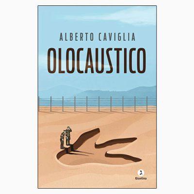 """La copertina del libro """"Olocaustico"""" di Alberto Caviglia (La Giuntina)"""
