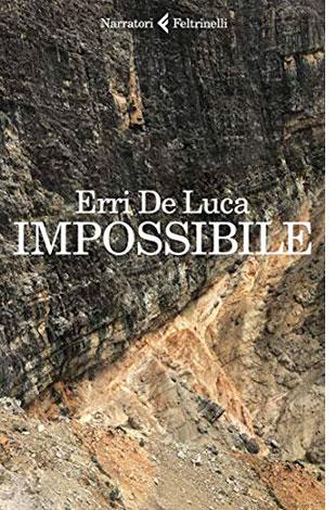 """La copertina di """"Impossibile"""", libro scritto da Erri De Luca e pubblicato da Feltrinelli"""
