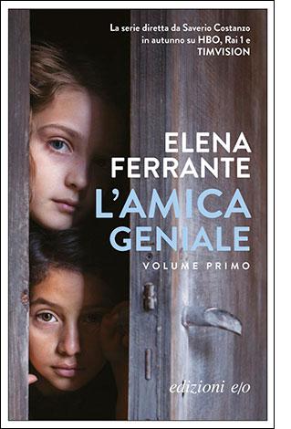 """La copertina del libro """"L'amica geniale"""", scritto da Elena Ferrante e pubblicato da ezioni e/o"""