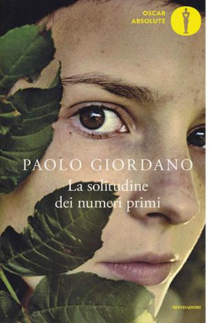 """La copertina del libro """"La solitudine dei numeri primi"""" di Paolo Giordano (Mondadori)"""