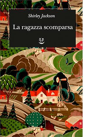 """La copertina del libro """"La ragazza scomparsa"""" di Shirley Jackson (Adelphi)"""
