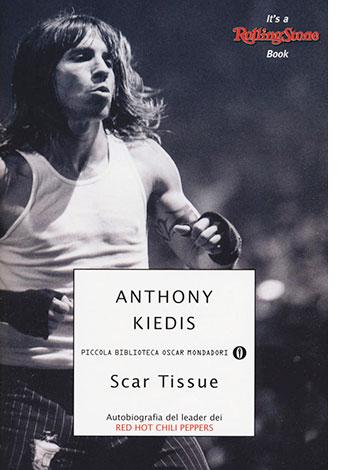 """La copertina del libro """"Scart Tissue"""" di Anthony Kledis"""