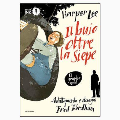 """La copertina del libro """"Il buio oltre la siepe"""", scritto da Harper Lee e disegnato da Fred Fordham (Mondadori)"""