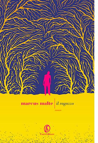 """La copertina del libro """"Il ragazzo"""" di Marcus Malte (Fazi Editore)"""
