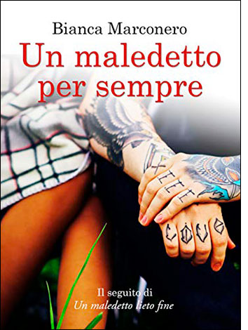 """La copertina del libro """"Un maledetto per sempre"""" di Bianca Marconero"""