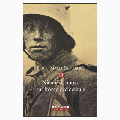 """La copertina di """"Niente di nuovo sul fronte occidentale"""", scritto da Erich Maria Remarque e pubblicato da Neri Pozza"""