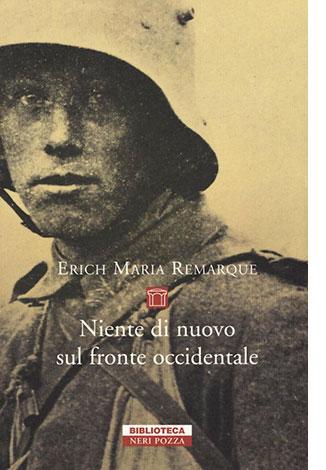 """La copertina del libro """"Niente di nuovo sul fronte occidentale"""" di Erich Maria Remarque (neri Pozza)"""