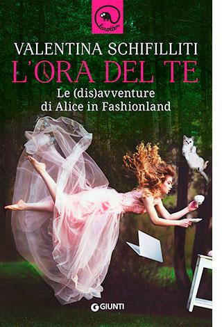 """La copertina del libro """"L'ora del te"""", scritto da Valentina Schifilliti e pubblicato da Giunti"""