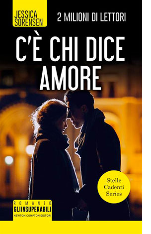 """La copertina del libro """"C'è chi dice amore"""" di Jessica Soresen (Newton Compton Editori)"""