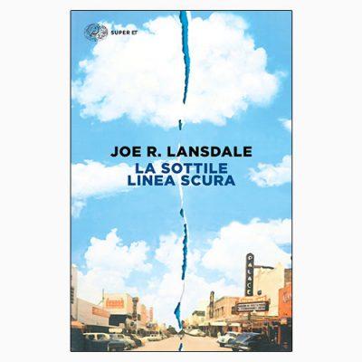 """La copertina del libro """"La sottile linea scura"""" di Joe R. Lansdale (Einaudi)"""