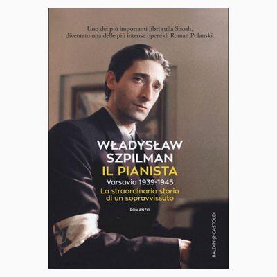 """La copertina del libro """"Il pianista"""" di Władisław Szpilman (Baldini & Castoldi)"""