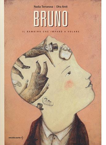 """La copertina del libro """"Bruno"""" di Nadia Terranova e Ofra Amit (Orecchio Acerbo)"""