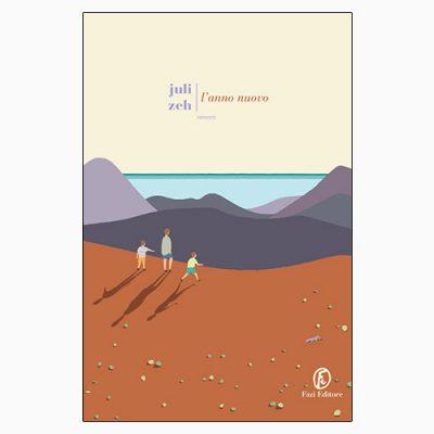 """La copertina """"L'anno nuovo"""" di Juli Zeh (Fazi Editore)"""