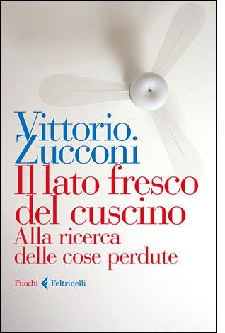 """La copertina del libro """"Il lato fresco del cuscino"""", scritto da Vittorio Zucconi e pubblicato da Feltrinelli"""