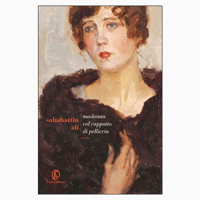 """La copertina del libro """"Madonna col cappotto di pelliccia"""" di Sabahattin Ali (Fazi Editore)"""