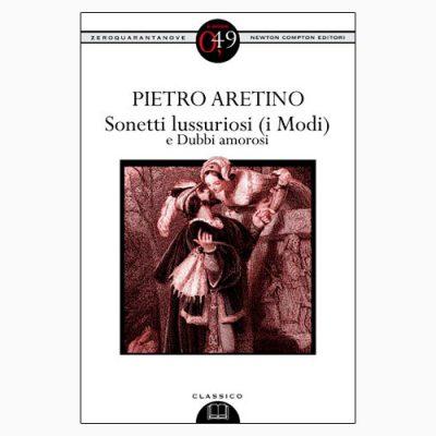 """La copertina del libro """"Sonetti lussuriosi (i modi)"""" di Pietro Aretino (Newton Compton Editori)"""
