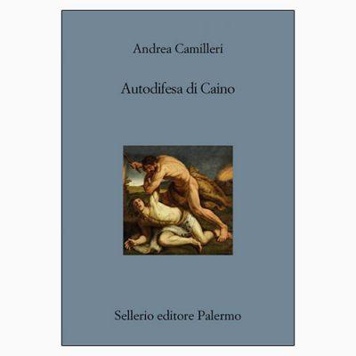 """""""AUTODIFESA DI CAINO"""" DI ANDREA CAMILLERI"""
