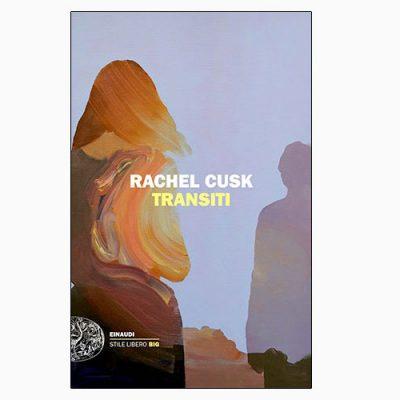 """La copertina del libro """"Transiti"""", scritto da Rachel Cusk e pubblicato da Einaudi"""