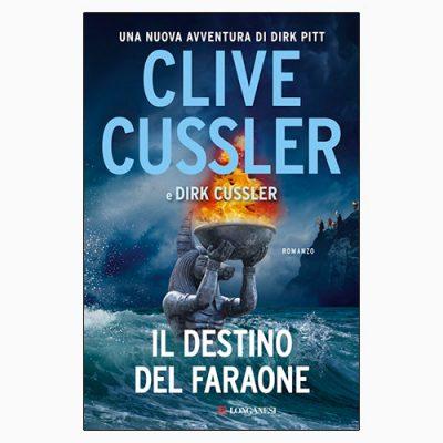 """La copertina del libro """"Il destino del faraone"""" di Clive e Dirk Cussler (Longanesi)"""