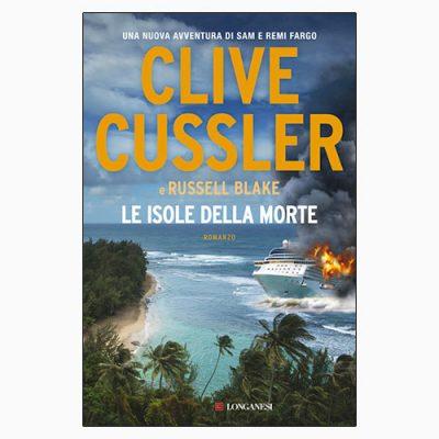 """""""LE ISOLE DELLA MORTE"""" DI C. CUSSLER E R. BLAKE"""