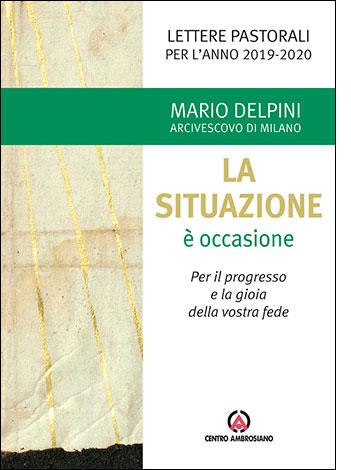"""La copertina del libro """"La situazione è occasione"""" di Mario Delpini (Centro Ambrosiano)"""