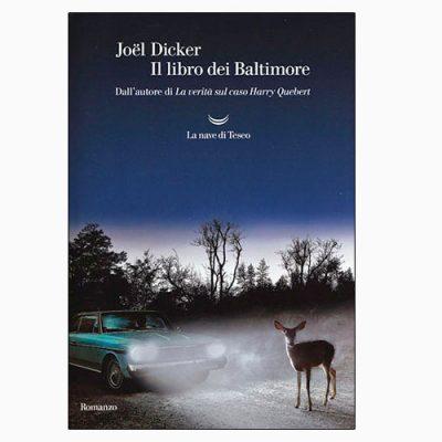 """La copertina de """"Il libro dei Baltimore"""" di Joël Dicker (La nave di Teseo)"""