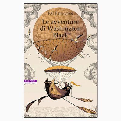 """La copertina del libro """"Le avventure di Washington Black"""" di Esi Edugyan (Neri Pozza)"""