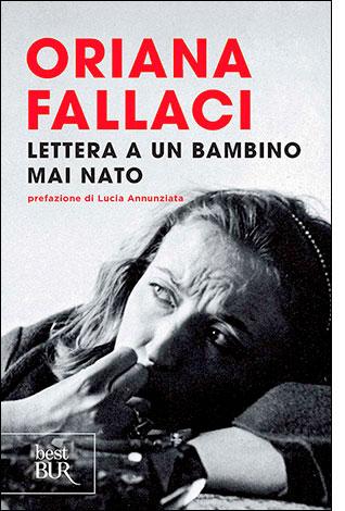 """La copertina del libro """"Lettera a un bambino mai nato"""" di Oriana Fallaci (Rizzoli)"""