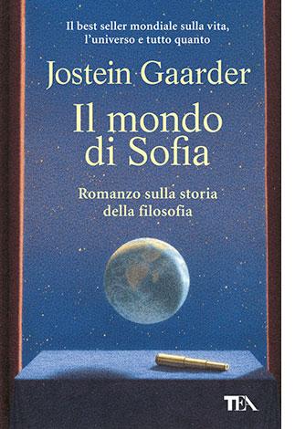 """La copertina del libro """"Il mondo di Sofia"""", scritto da Jostein Gaarder e pubblicato da TEA"""