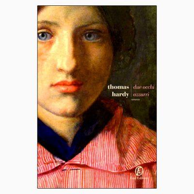 """La copertina del libro """"Due occhi azzurri"""" di Thomas Hardy (Fazi Editore)"""