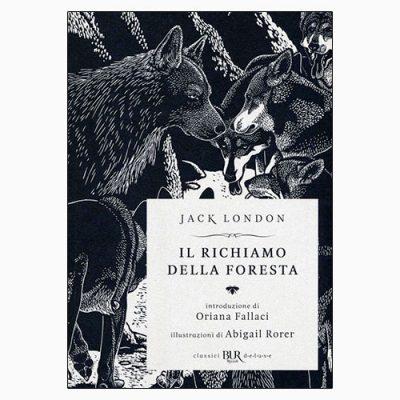 """La copertina del libro """"Il richiamo della foresta"""", scritto da Jack London e pubblicato da Rizzoli"""