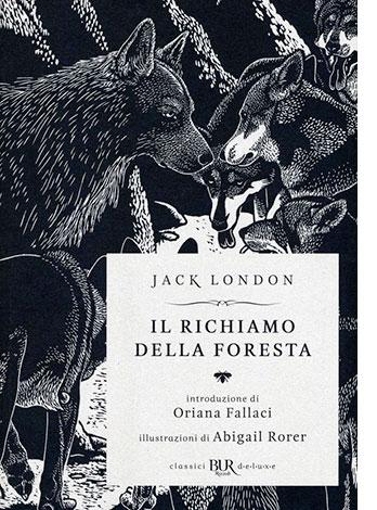 """La copertina del libro """"Il richiamo della foresta"""" di Jack London (Rizzoli)"""