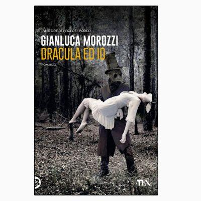 """La copertina di """"Dracula ed io"""", scritto da Gianluca Morozzi e pubblicato da TEA"""