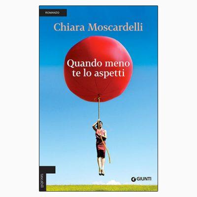 """La copertina del libro """"Quando meno te lo aspetti"""", scritto da Chiara Moscardelli e pubblicato da Giunti"""