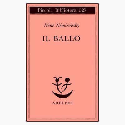 """La copertina del libro """"Il ballo"""" di Irène Némirovsky (Adelphi)"""