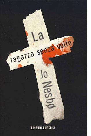 """La copertina del libro """"La ragazza senza volto"""" di Jo Nesbø, pubblicato da Mondadori"""