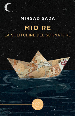 """La copertina del libro """"Mio re"""", scritto da Mirsad Sada e pubblicato da bookabook"""