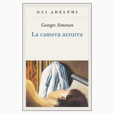 """""""LA CAMERA AZZURRA"""" DI GEORGES SIMENON"""
