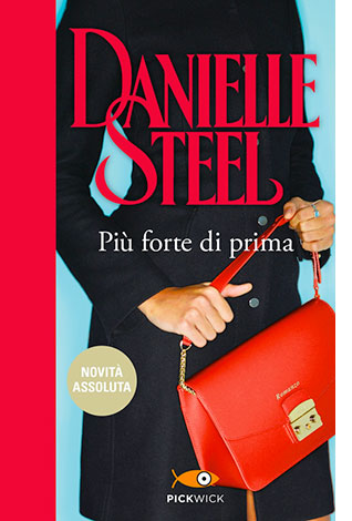 """La copertina del libro """"Più forte di prima"""" di Danielle Steel (Sperling & Kupfer)"""