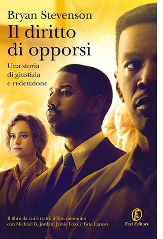 """La copertina del libro """"Il diritto di opporsi"""" di Bryan Stevenson (Fazi Editore)"""